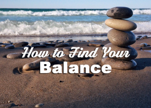 How to Find your Balance