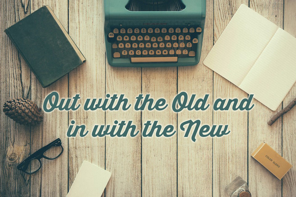 out-with-the-old-and-in-with-the-new